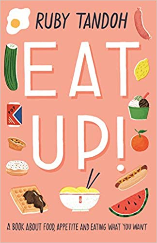 """cover of Ruby Tandoh's """"Eat Up"""""""